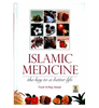 Islamic Medicine : The key to a better life