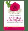 Golden Stories of Sayyida Khadijah (RA)