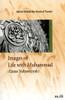 Images of Life with Muhammad صلی الله علیه وآله وسلم (Qasas Nabawiyyah)