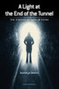 Light At The End Of The Tunnel : The Stories Of The Muslim Teens (22663)