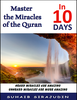 Master The Miracles Of The Quran In 10 Days