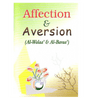 Affection & Aversion (Al-Walaa' & Wal-Baraa')