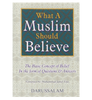 What A Muslim Should Believe