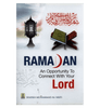 Ramadan: An Opportunity to Connect with Your Lord