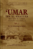 Umar  Ibn Al-Khattaab رضی الله عنه   His life and Time Set of 2 Volumes IIPH
