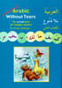 Arabic Without Tears ,The Second Book for Younger Learners,9780955633409,