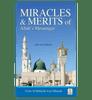 Miracles & Merits of ALLAH's Messenger : From Al - Bidayah wan - Nihayah