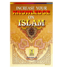Increase Your Knowledge of Islam