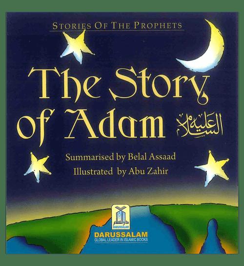 The Story of Adam عَلیه السلام