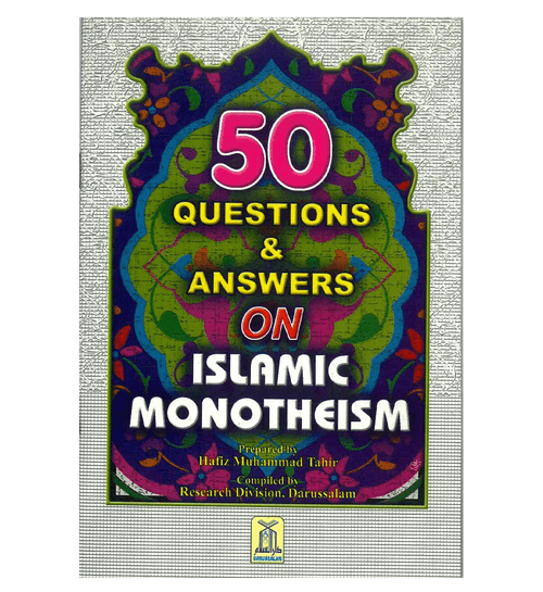 50 Questions & Answers on Islamic Monotheism
