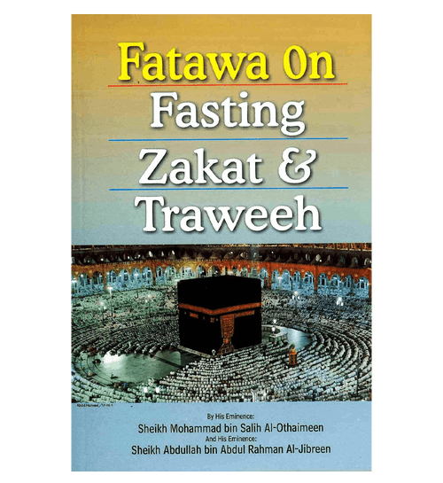 Fatawa on Fasting Zakat & Traweeh