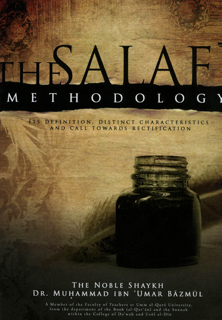 The Salafi Methodology