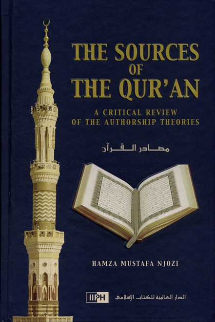 The Sources of the Quran : A Critical Review of the Authorship Theories