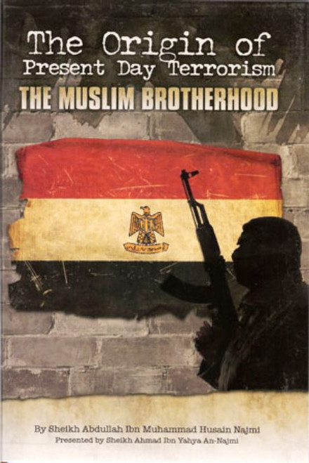 The Origin of Present Day Terrorism: The Muslim Brotherhood