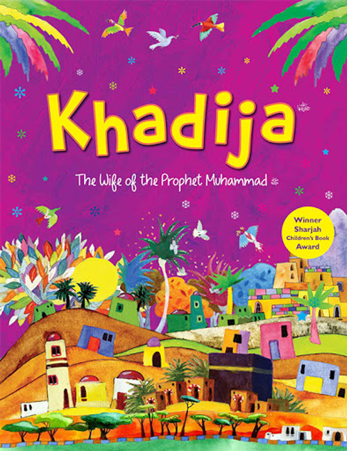 The Story of Khadijah