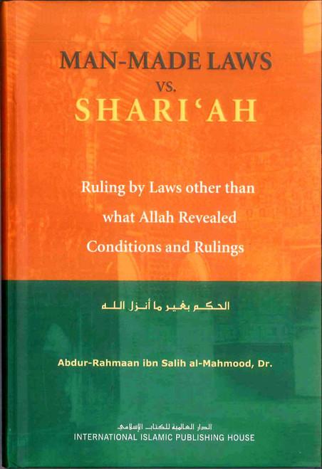Man Made Laws Vs. Shari'ah