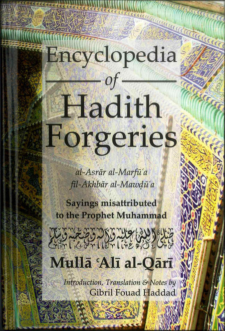 Encyclopedia of Hadith Forgeries