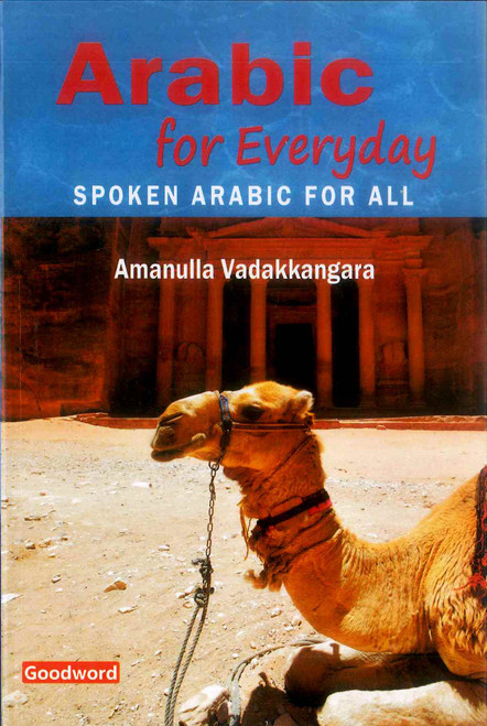 Arabic For Everyday (Spoken Arabic For All)