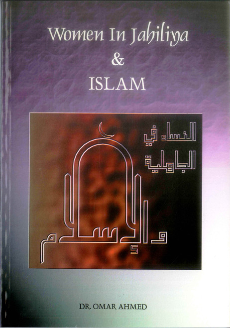 Women in Jahiliya and Islam