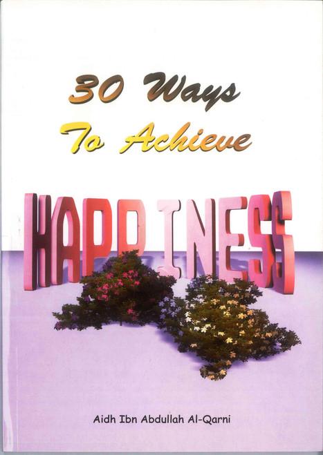 30 Ways to achieve Happiness