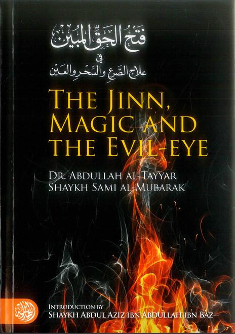 The Jinn, Magic and the Evil-Eye