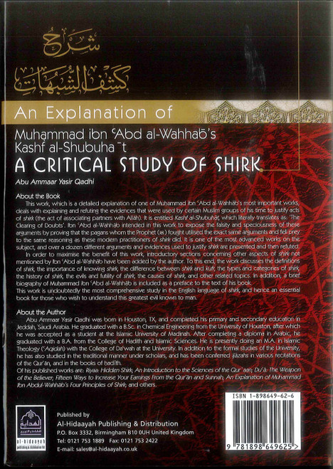 An Explanation of Muhammad ibn Abd al-Wahhab's Kash al-Shubuhat : A Critical Study of Shirk