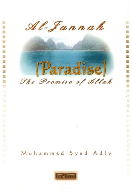 Al-Jannah ( Paradise ) The Promise of ALLAH