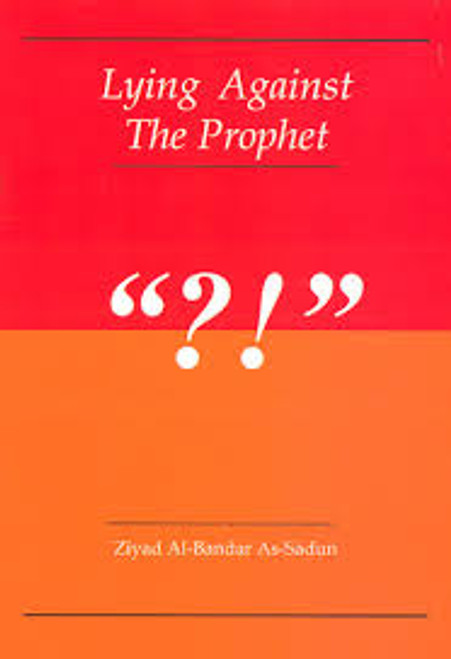 Lying Against The Prophet