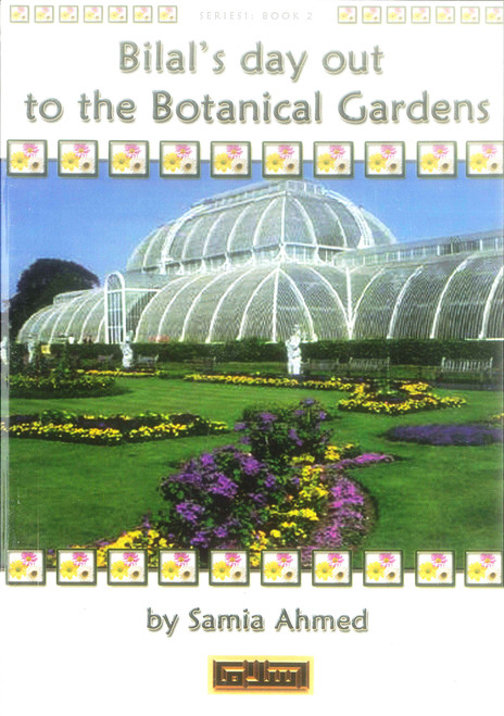 Bilal's Day Out to the Botanical Gardens