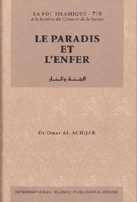 Paradise and Hell LE PARADIS ET L'ENFER - SÉRIE: LA FOI ISLAMIQUE (FRENCH)