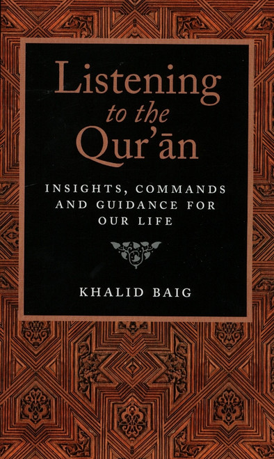 Listening to the Quran - Insights, Commands and Guidance for our Life