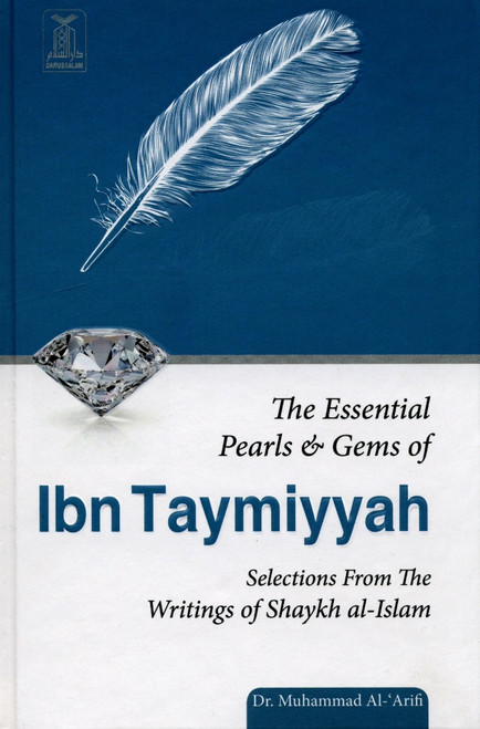 The Essential Pearls and Gems of Ibn Taymiyyah