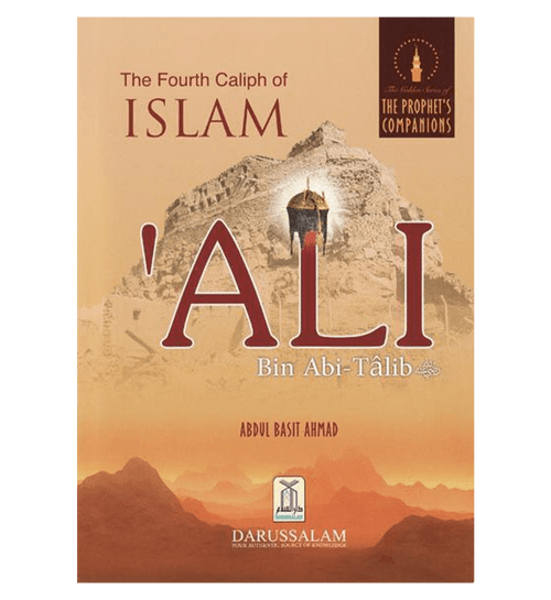 The Fourth Caliph of Islam Ali Bin Abi Talib