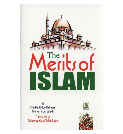 The Merits of Islam