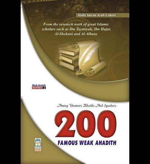 200 Famous Weak Ahadith