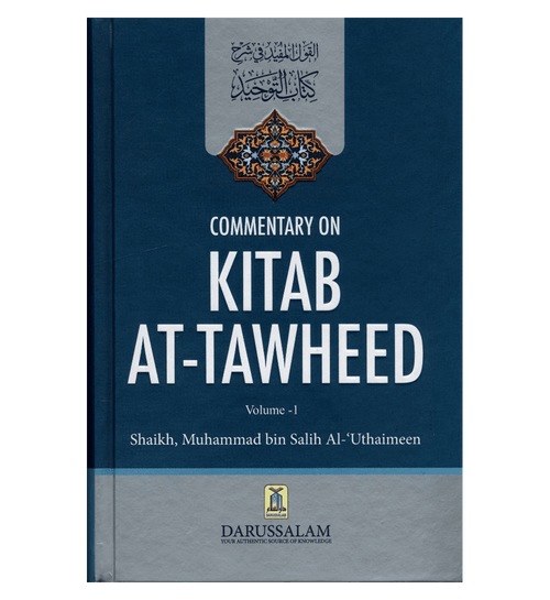 Commentary On Kitab At Tawheed by Salih Al- Utaimeen 2 Volume Set