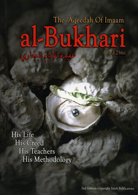 The Aqeeda of Imam al-Bukhari died