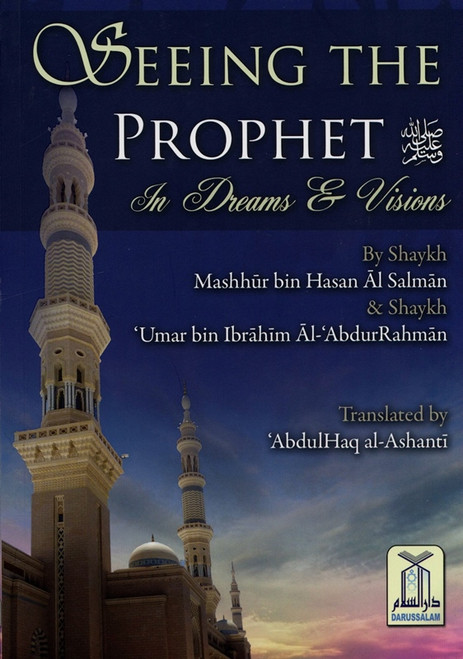Seeing the Prophert (PBUH) in Dreams and Vision
