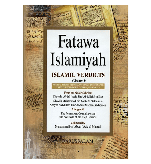 Fatawah Islamiyah : Islamic Verdicts : Volume 6