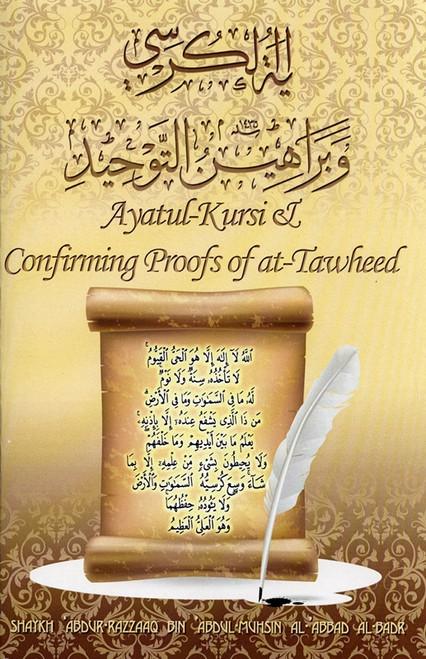 Ayatul-Kursi and Confirming Proofs of at-Tawheed