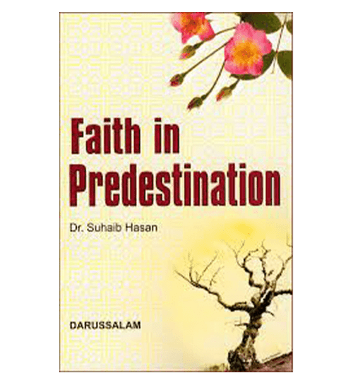 Faith in predestination
