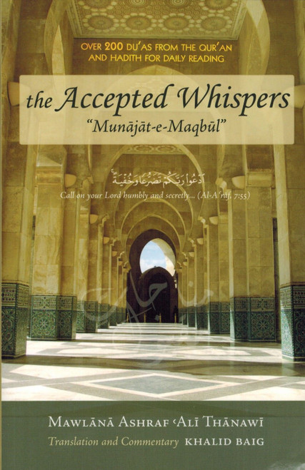 The Accepted Whispers (English translation of Munajat-e-Maqbul) A5 size