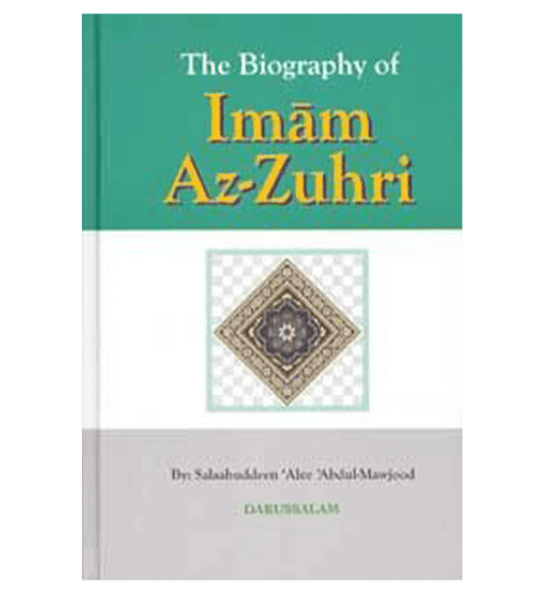 The Biography Of Imam Az Zuhri