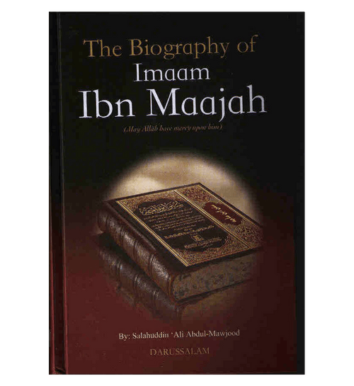 The Biography of Imam Ibn Majah