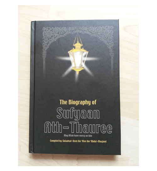 The Biography of Sufyan ath Thauree