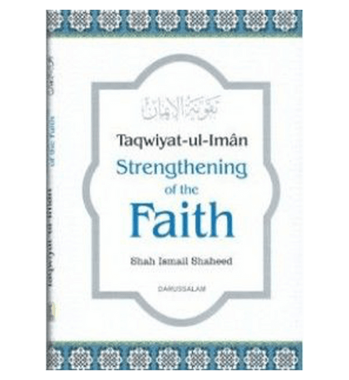 Taqwiyat ul Iman Strengthening of the Faith