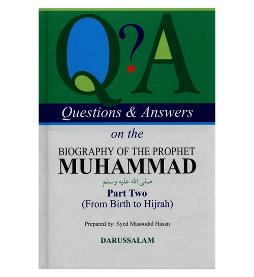 Q & A On The Biography Of The Prophet Muhammad PBUH Part 1 & 2 From Birth To Hijrah