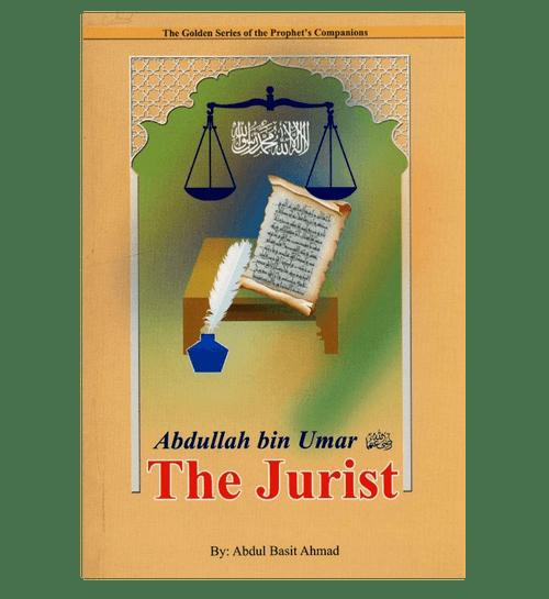 Abdullah bin Umar (R)( The Jurist)The Golden series Of the Prophet's companions