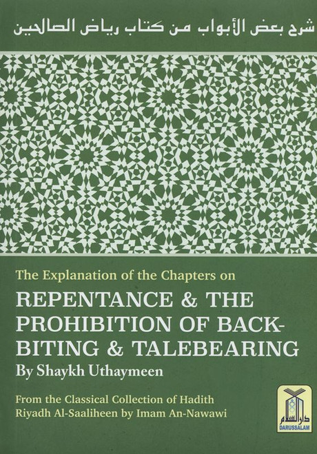 Repentance & The prohibition of backbiting & TaleBearing