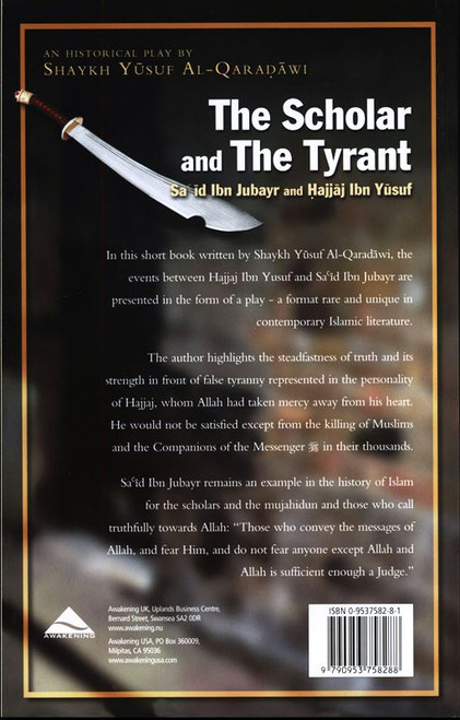 The Scholar and the Tyrant Historical Play Sa'id Ibn Jubayr and Hajjaj ibn Yusuf